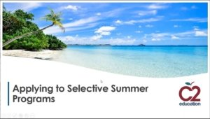 c2 webinar on applying to selective summer programs