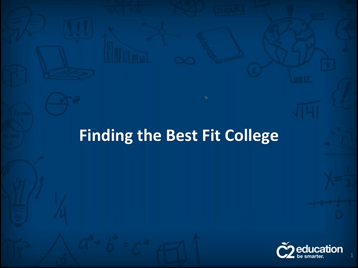 webinar slide about finding the best college fit for you