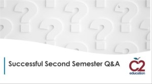 C2 webinar on a successful second semester