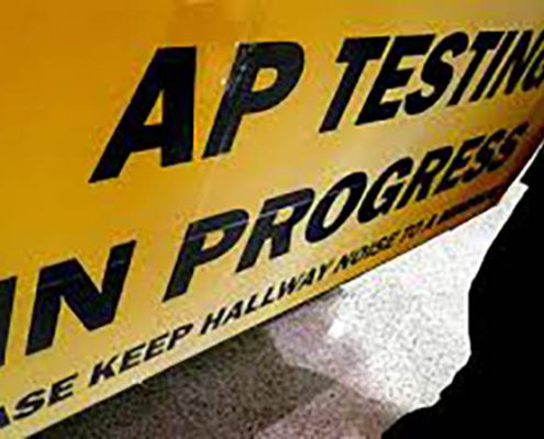 sign saying that ap tests are in progress
