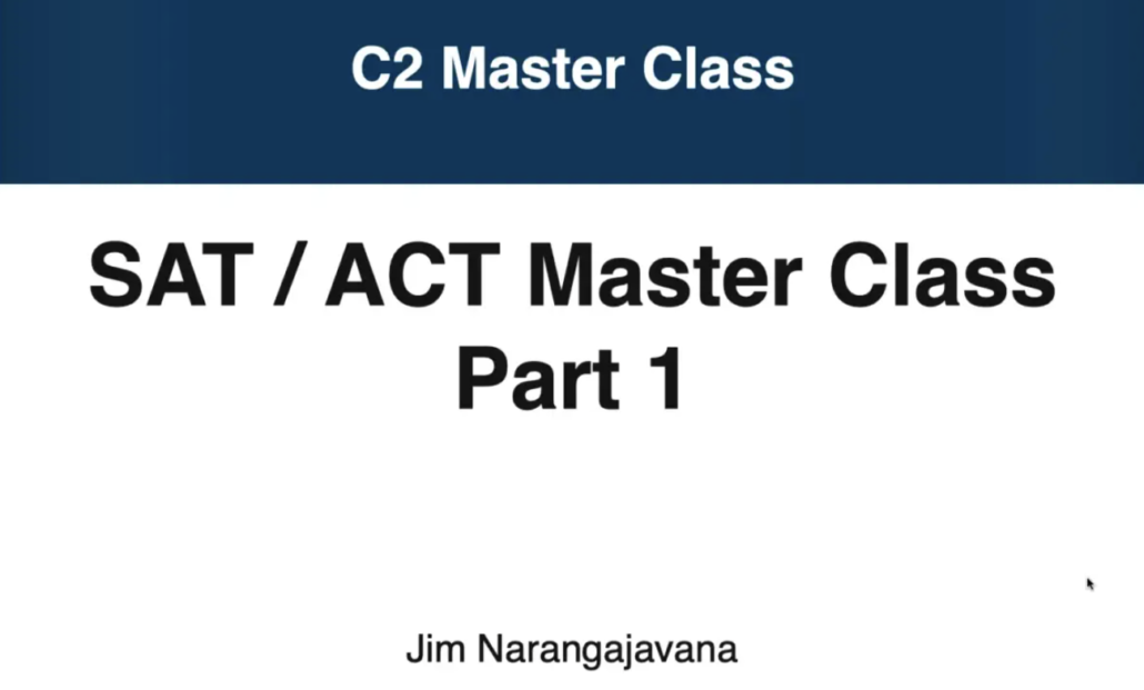 opening screen for master class on sat and act