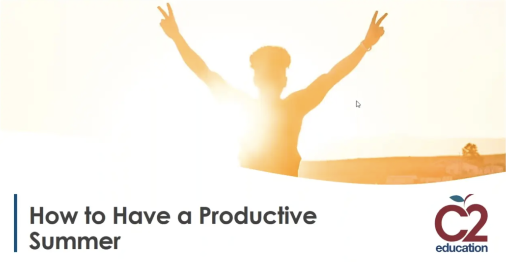 graphic slide from webinar on having a productive summer